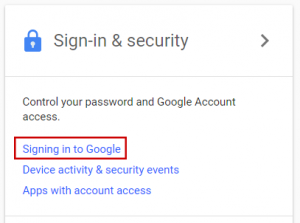 Google Account screenshot, showing three options: signing in, device activity, and apps with account access. Signing in is framed in a red box.