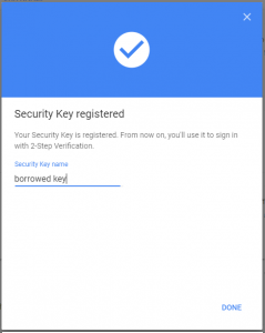 Google Accounts screenshot showing that the security key has been registered. There is an entry form to name the key.